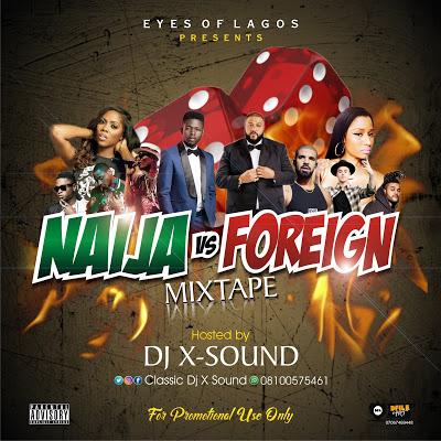 Eyesoflagos  Ft  Djxsound – Foreign Naija Mix