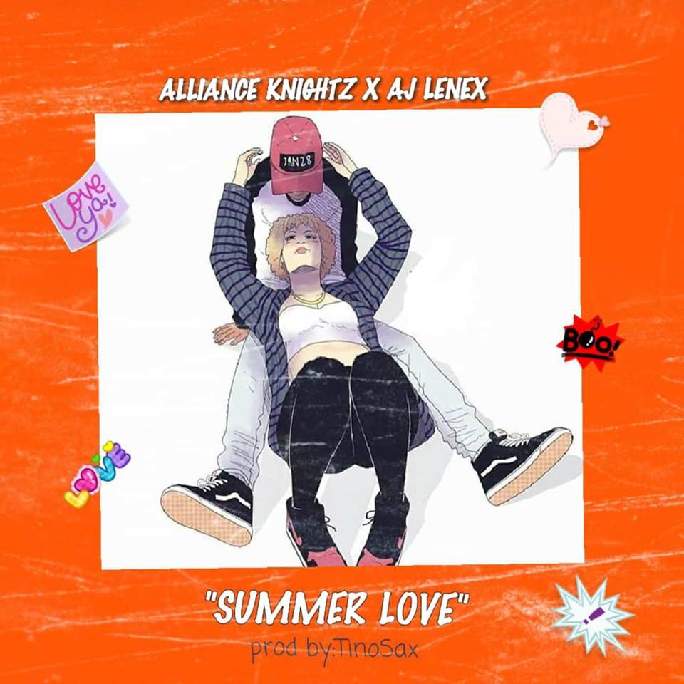 Music] Alliance knightz x Aj Lenex – Summer Love