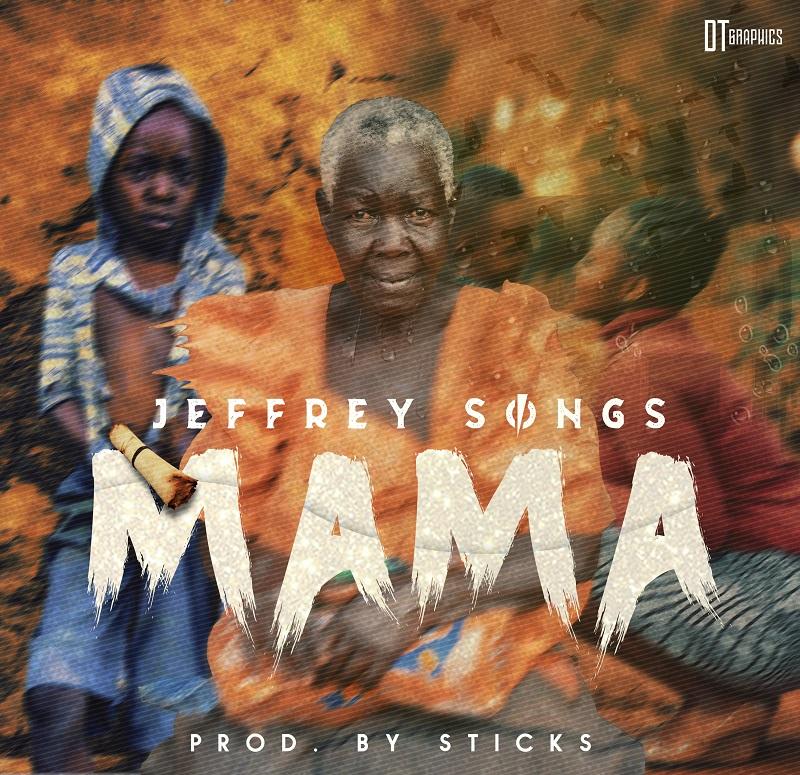 Music: Jeffery Songs – Mama  @JeffreyOgbonna
