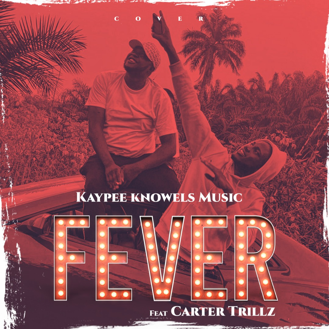 Kaypee Knowels Music – Fever (Cover)