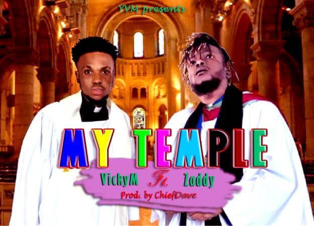 VICKY M ft ZADDY – TEMPLE