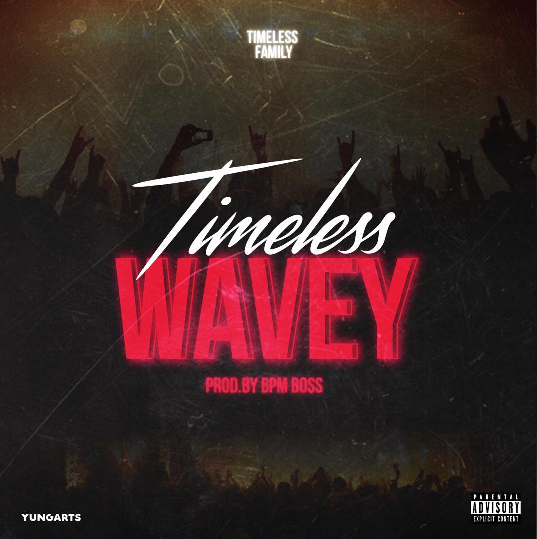Timeless -Wavey-(Prod by Bpm Boss)