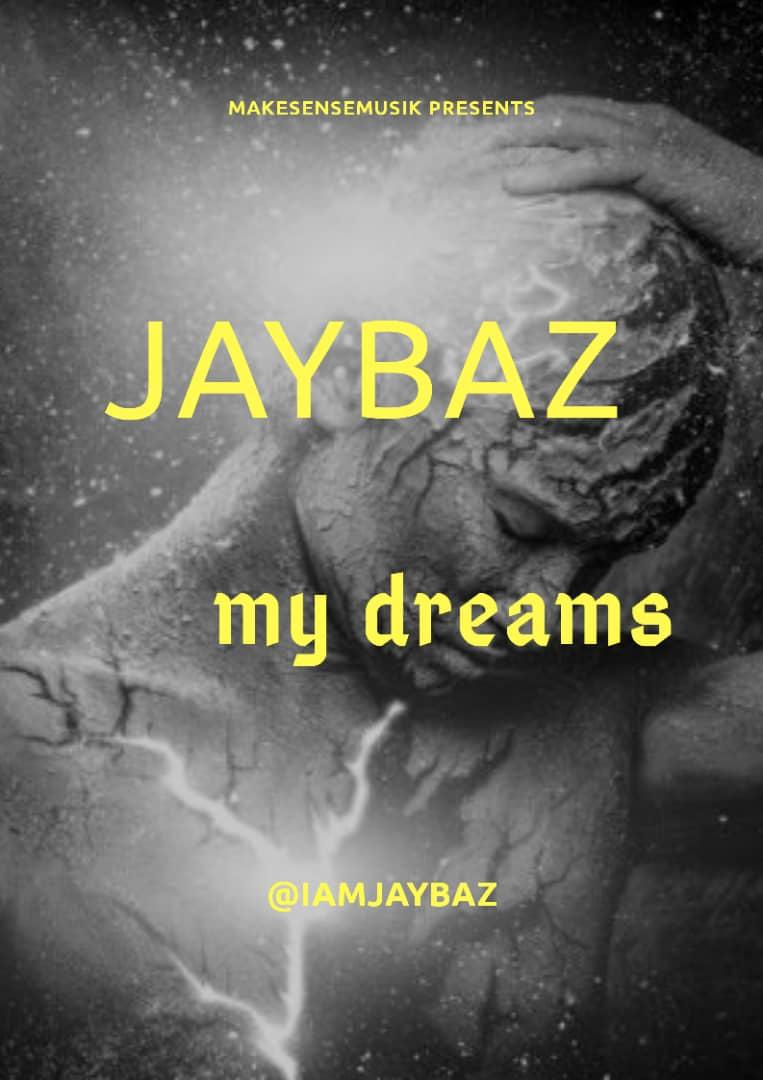 Jaybaz – My dreams