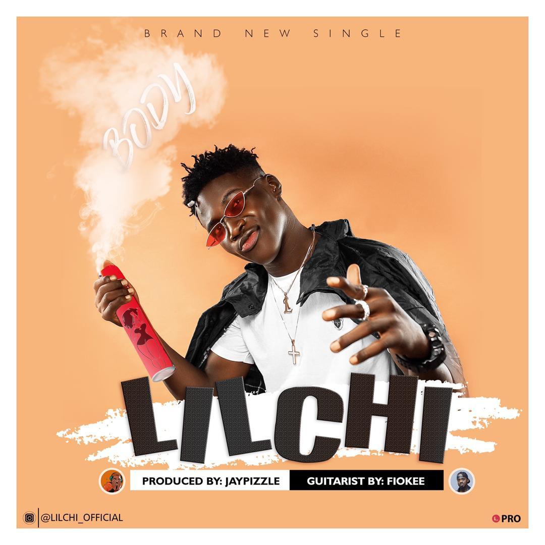 Lilchi – Body (Prod Jay Pizzle)