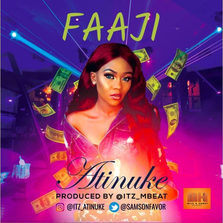 Atinuke – Faaji (prod. Mbeat)