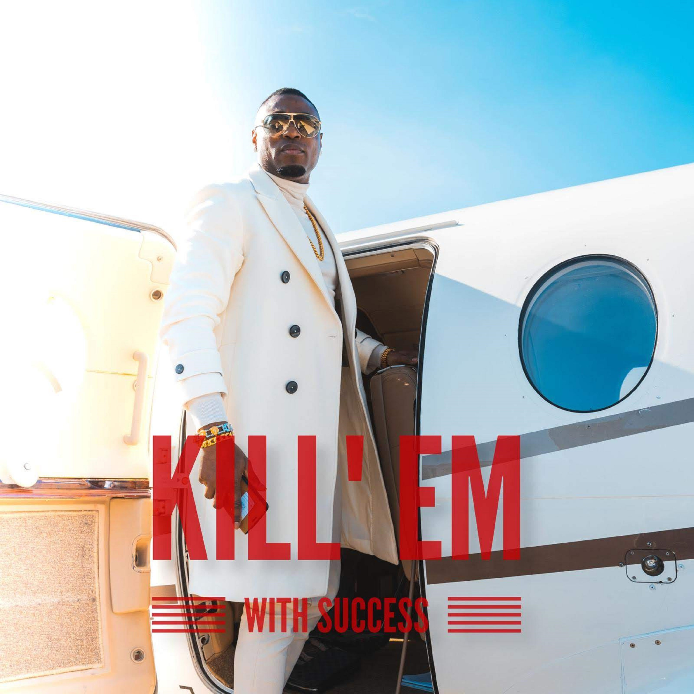 [MUSIC + VIDEO] Big Gwo – Kill Em Wit Success
