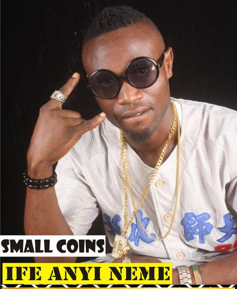 Small Coins – Ife Anyi Neme @Basebabaonline