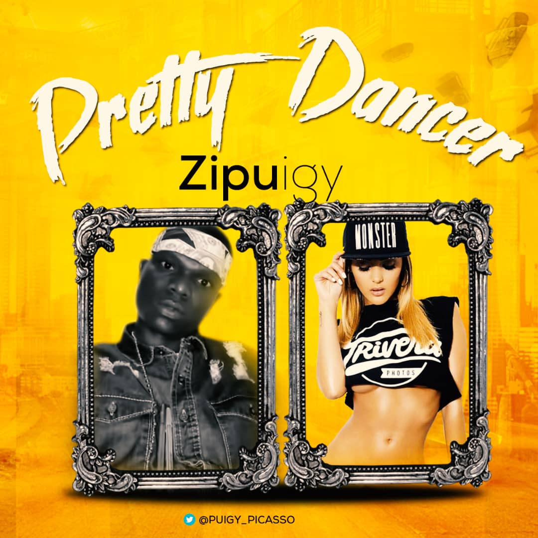 Zipuigy – Pretty Dancer @puigy_picasso @Basebabaonline