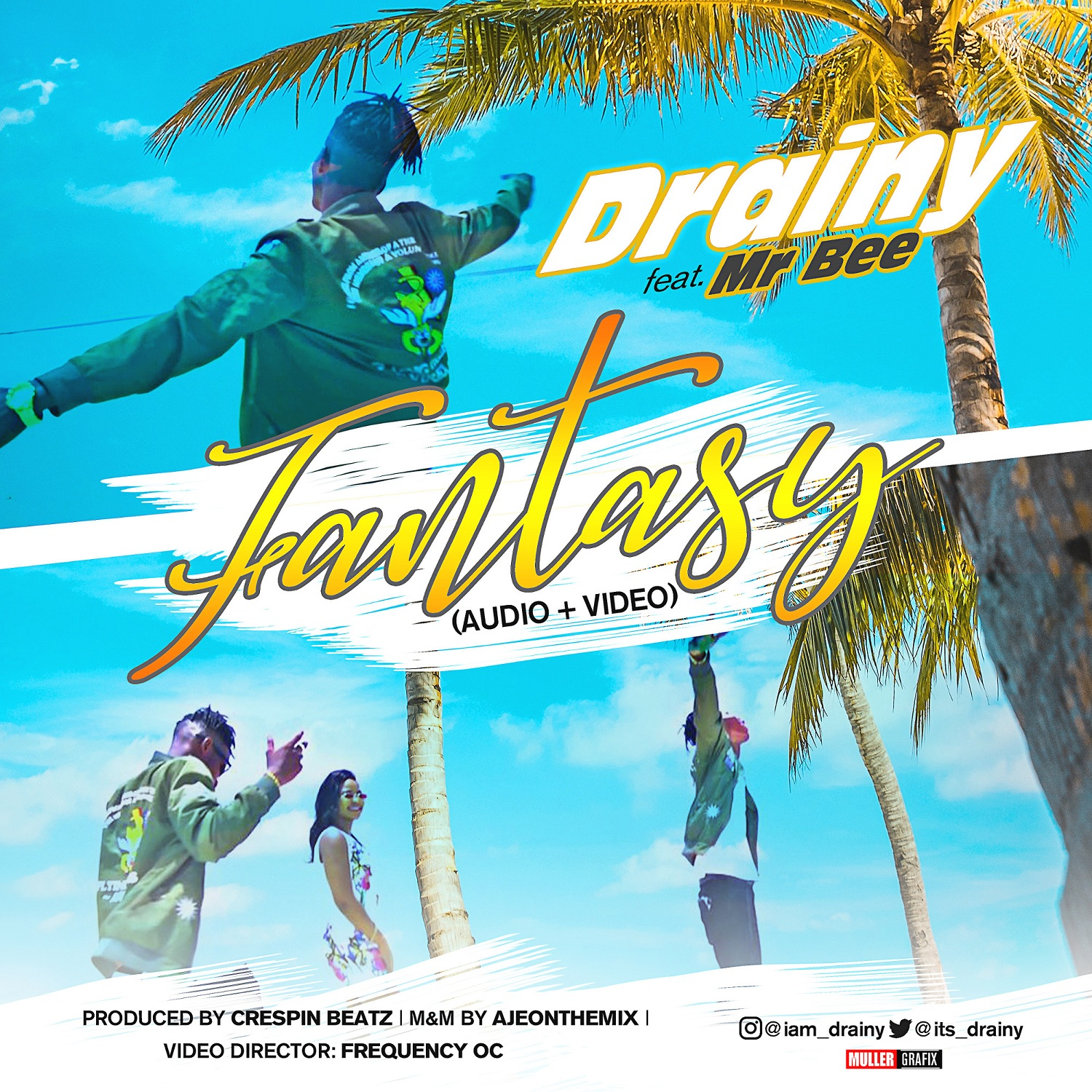 Drainy ft. Mr Bee – Fantasy (AUDIO + VIDEO)