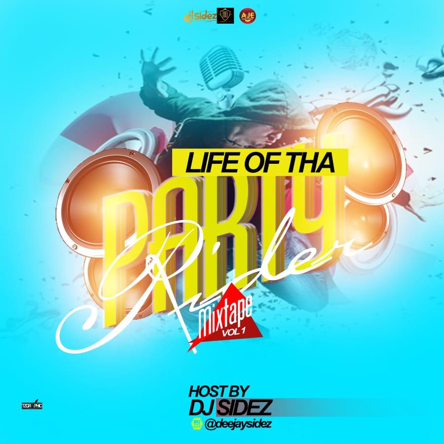 DJ Sidez - Life of The PartyRider Mix Vol 1