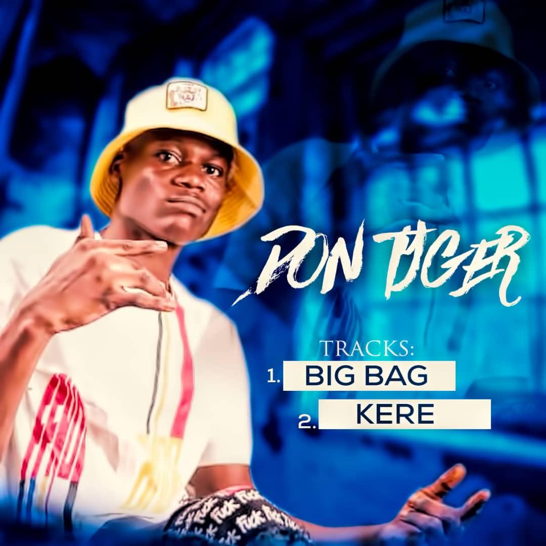 Music: Don Tyger – Big Bag + Kere