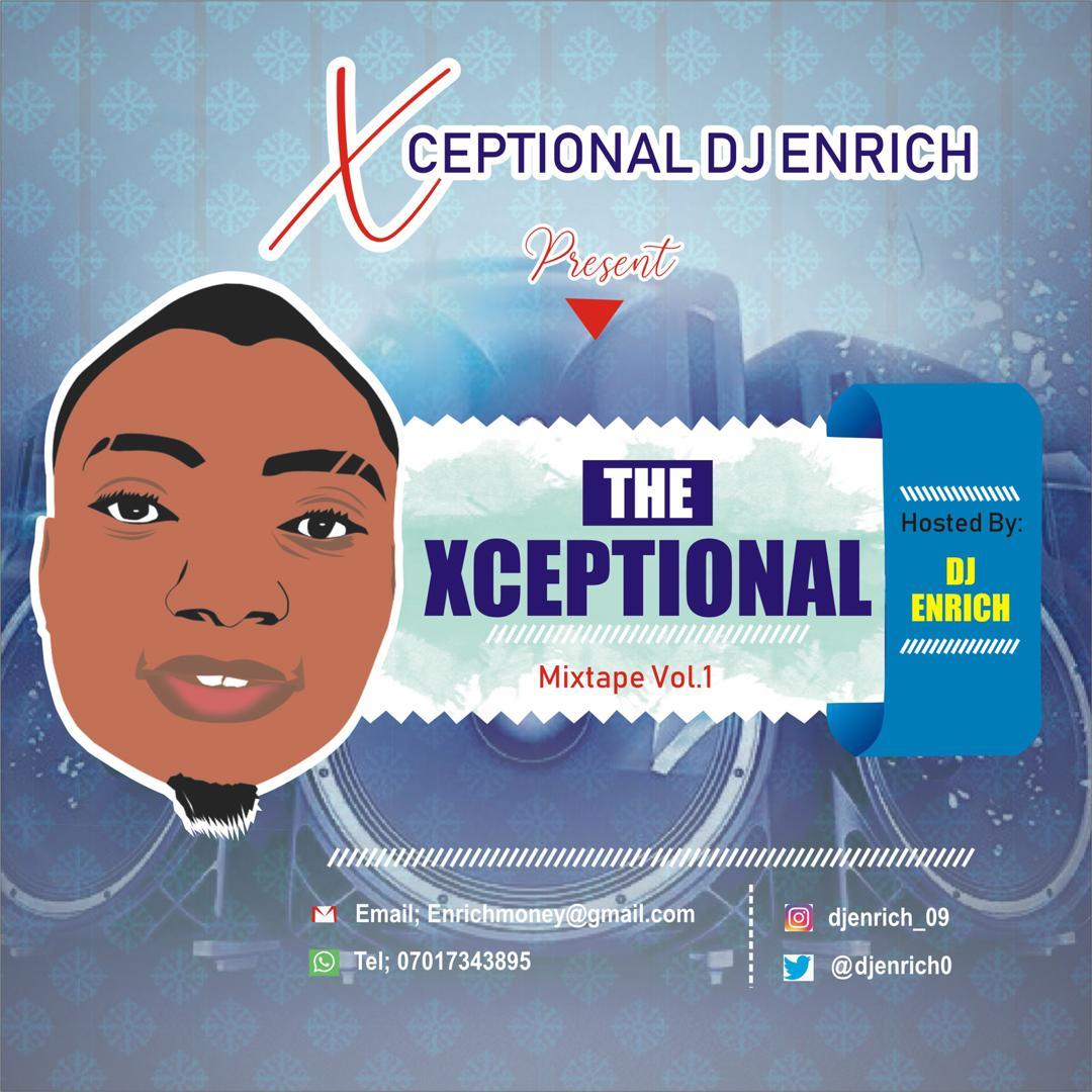 DJ MIX: Dj Enrich – The Xceptional Mix Vol.1
