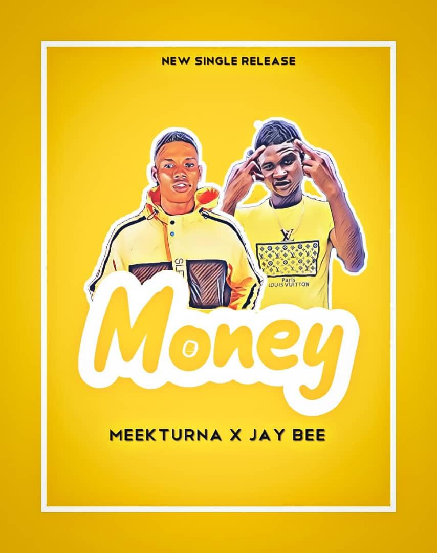 MeekTurna X Jay Bee – Money