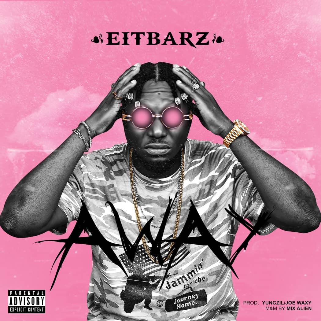 MUSIC: Eitbarz – Away