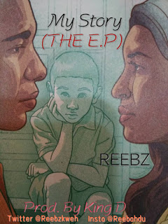 DOWNLOAD EP- Reebz – My Story