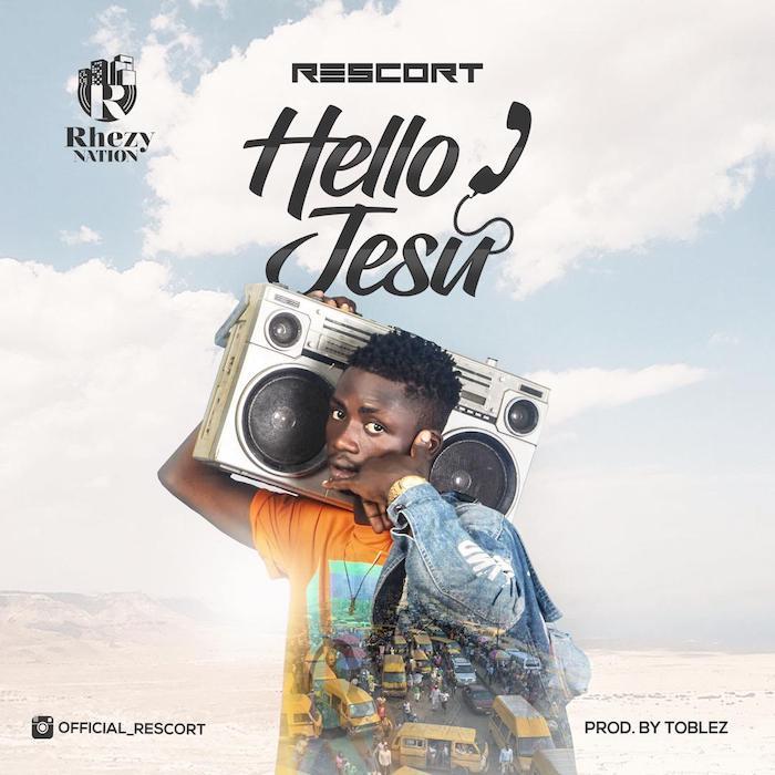 Rescort – Hello Jesu