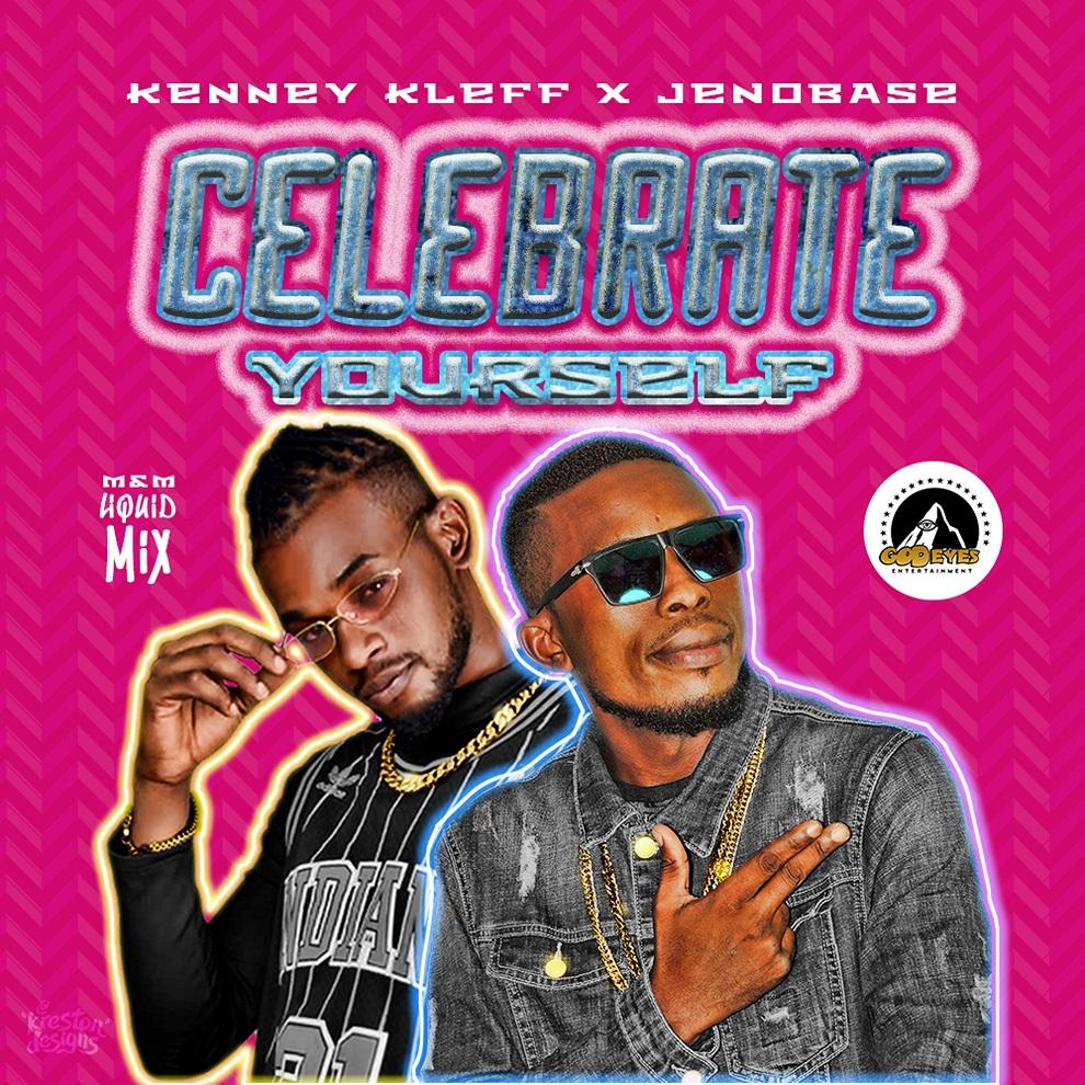 Kenney Kleff  X Jenobase – Celebrate Yourself