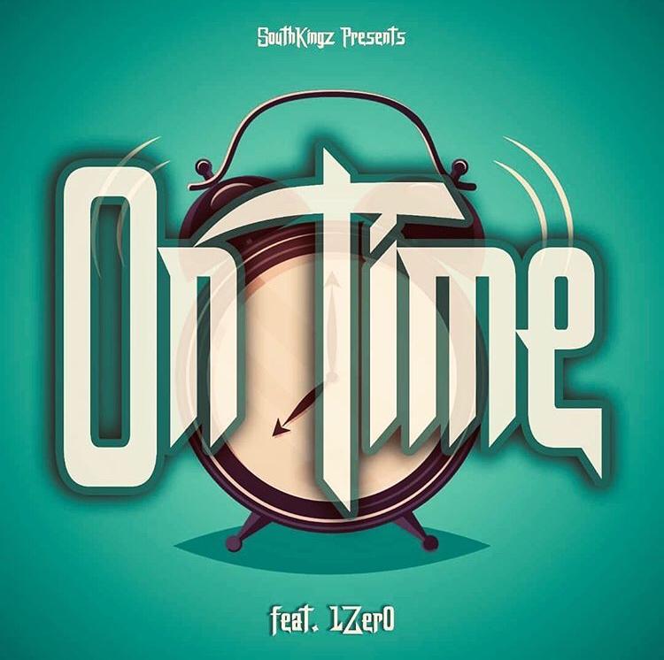 Southkingz ft. 1zero – On Time