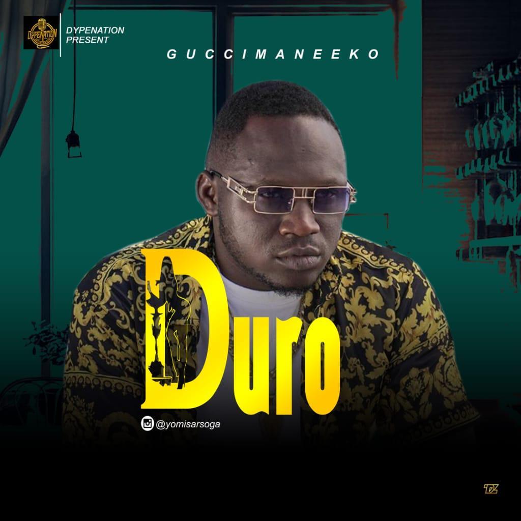 Music: Guccimaneeko – Duro