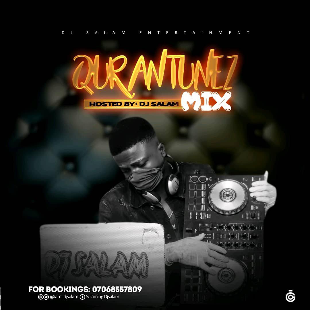 Mixtape: DJ Salam – Quarantunez Mix
