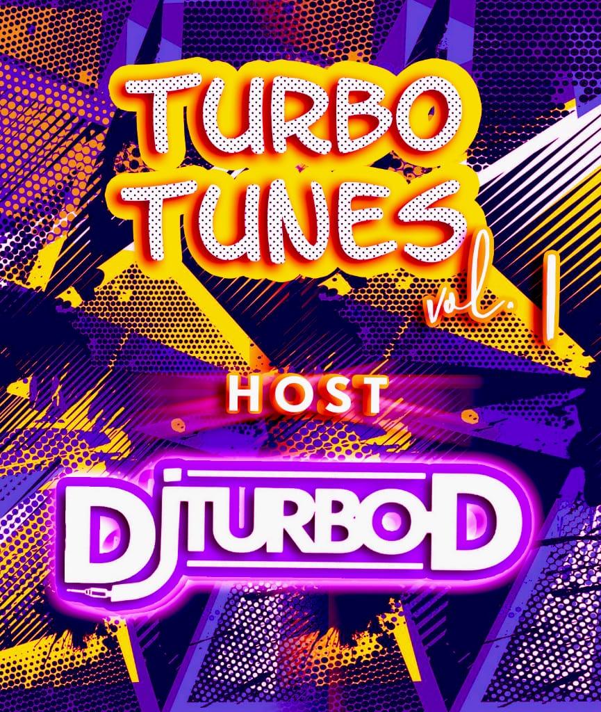 Mixtape: Dj Turbo D – Turbo Tunes