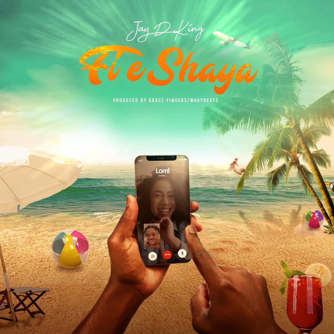 Jay The King – Fi e Shaya (Prod. WaveyBeat)