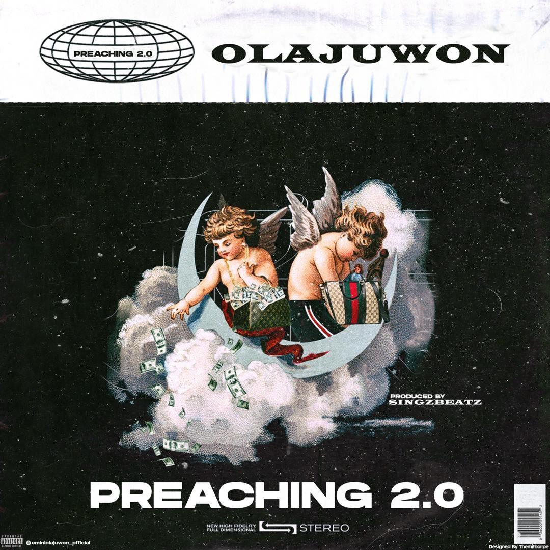 MUSIC: Olajuwon - Preaching 2.0