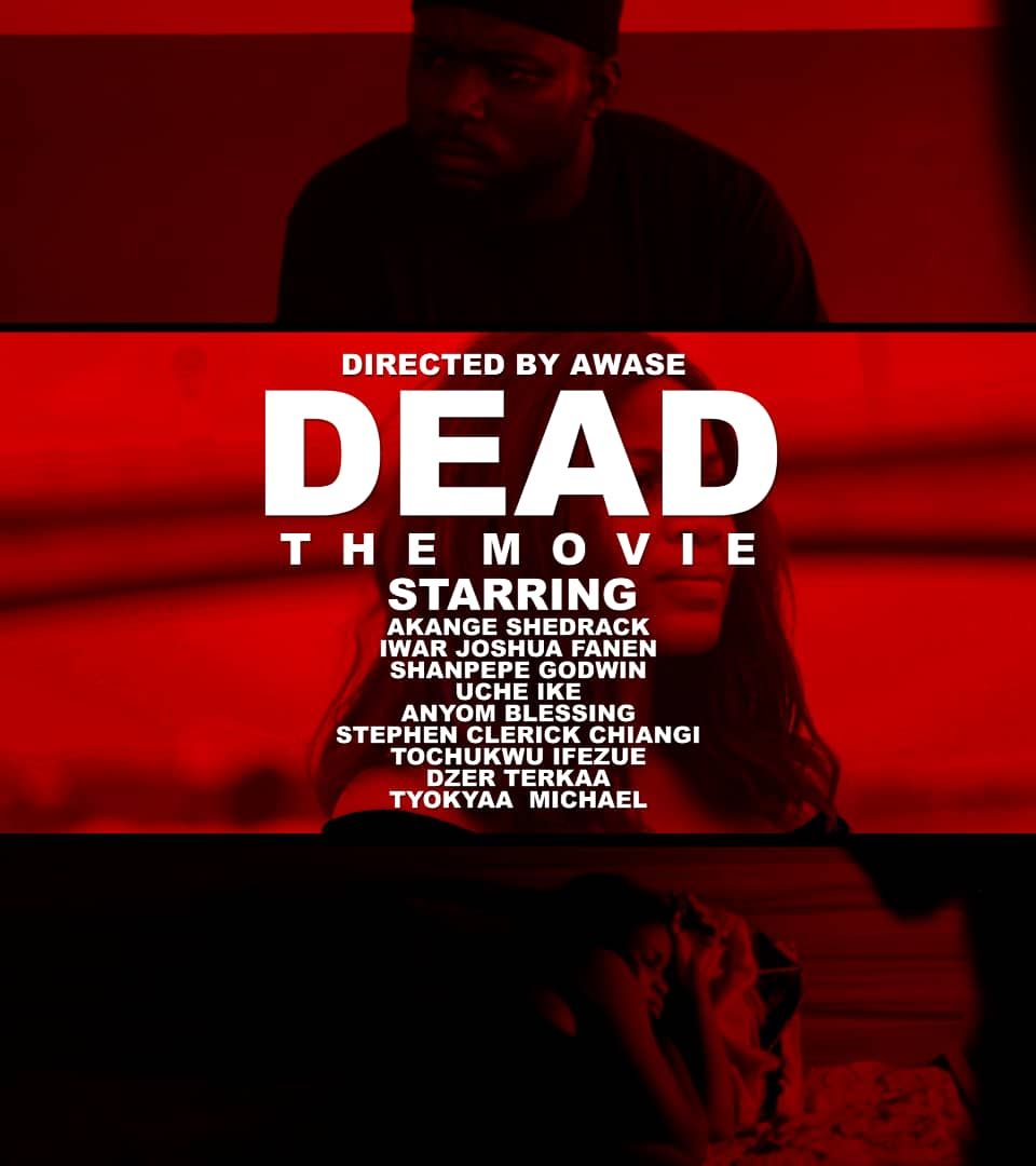 MOVIE: Dead The Movie (Dir. Awase)