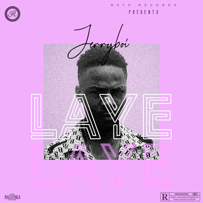 New Music: Jerryboi – Laye