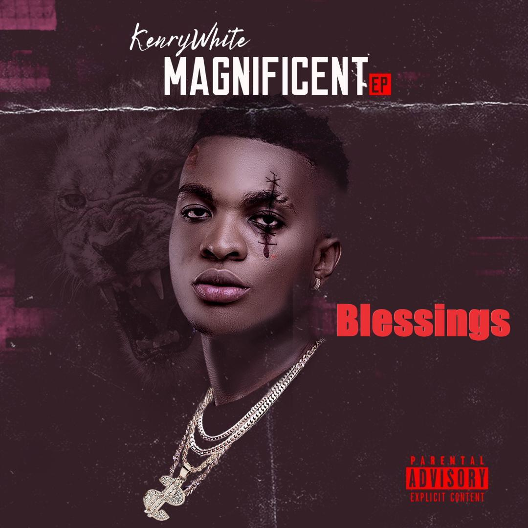 KenryWhite – BLESSINGS
