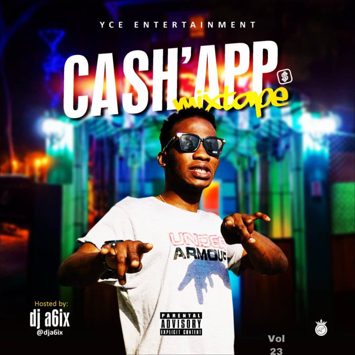 Mixtape: DJ A6ix – Cash App Mix