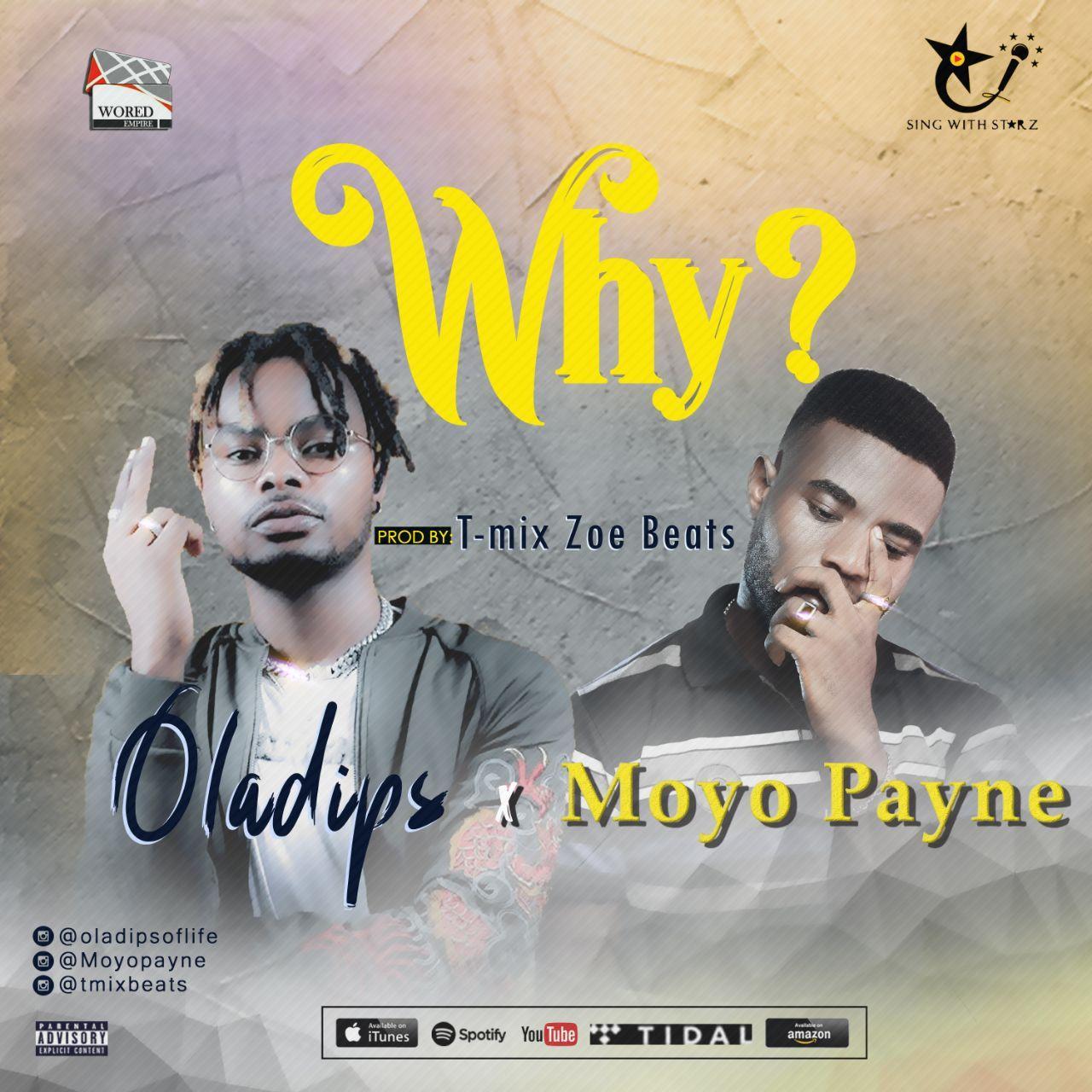 T-mix Zoe Beats x Oladips x Moyo Payne – Why
