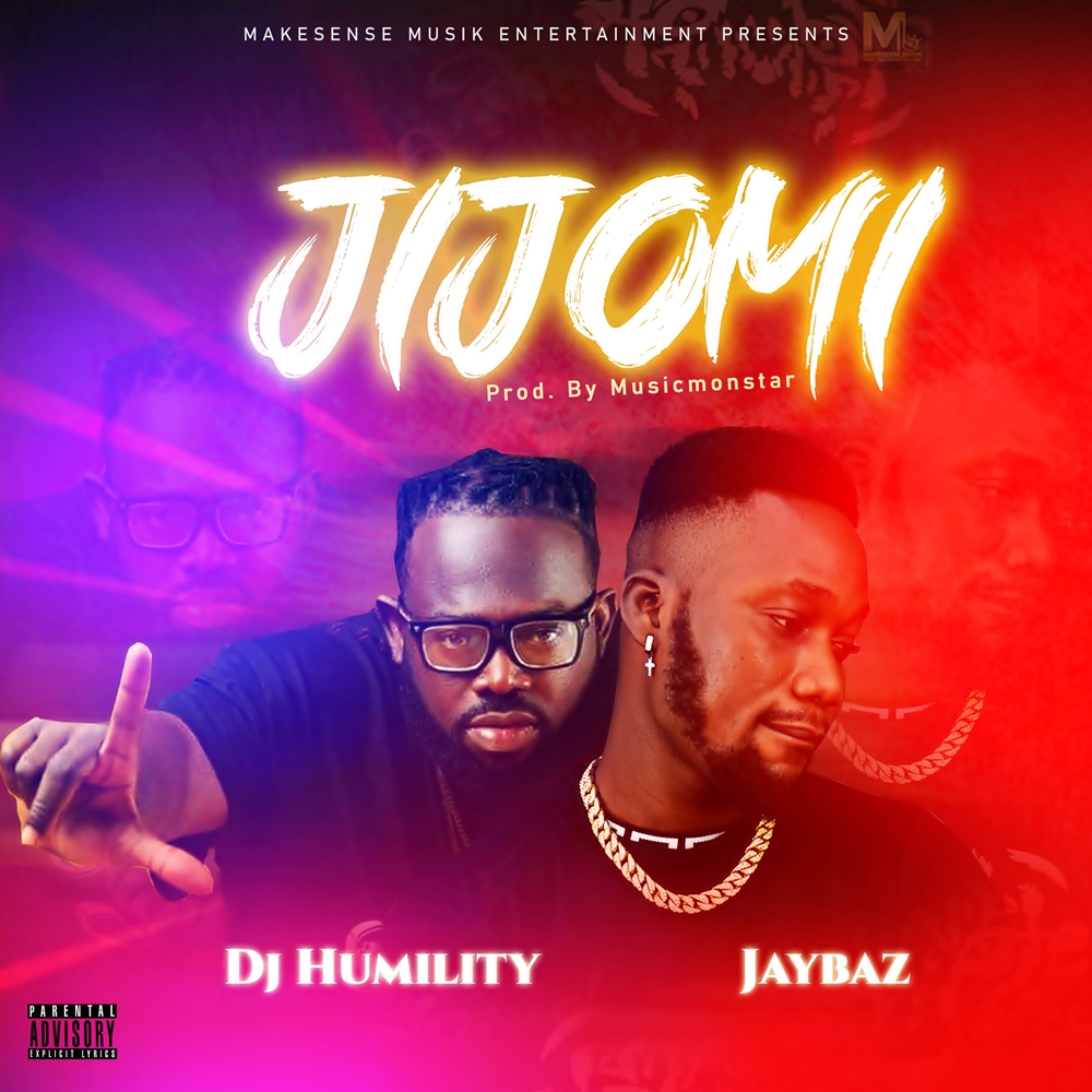 Video : Dj humility x jaybaz – jijomi