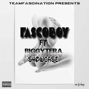 MUSIC: Fascoboy ft Biggytera – Showcase