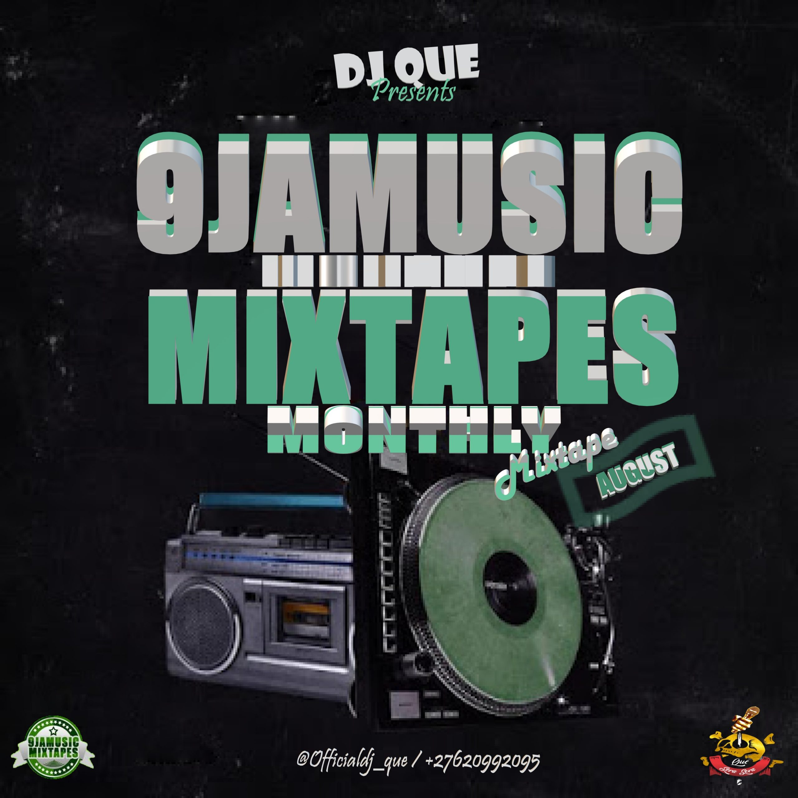 9jamusicmixtapes Monthly Mixtape (August Edition) Hosted By DJ Que [@9jaMusicMixTape @officialdj_que]