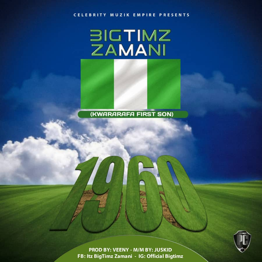 MUSIC: BigTimz Zamani  – 1960