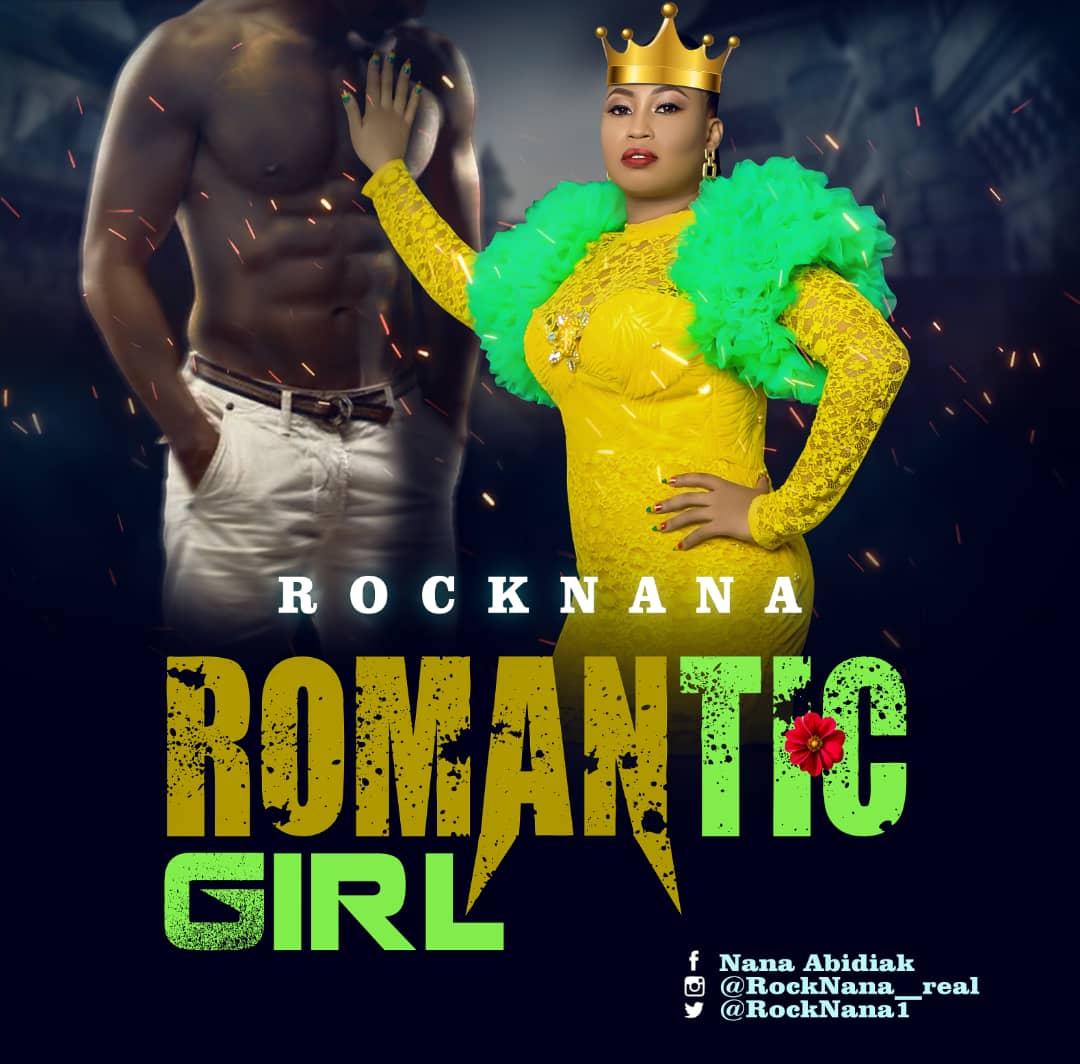 MUSIC: Rocknana – Romantic Girl | @RockNana1