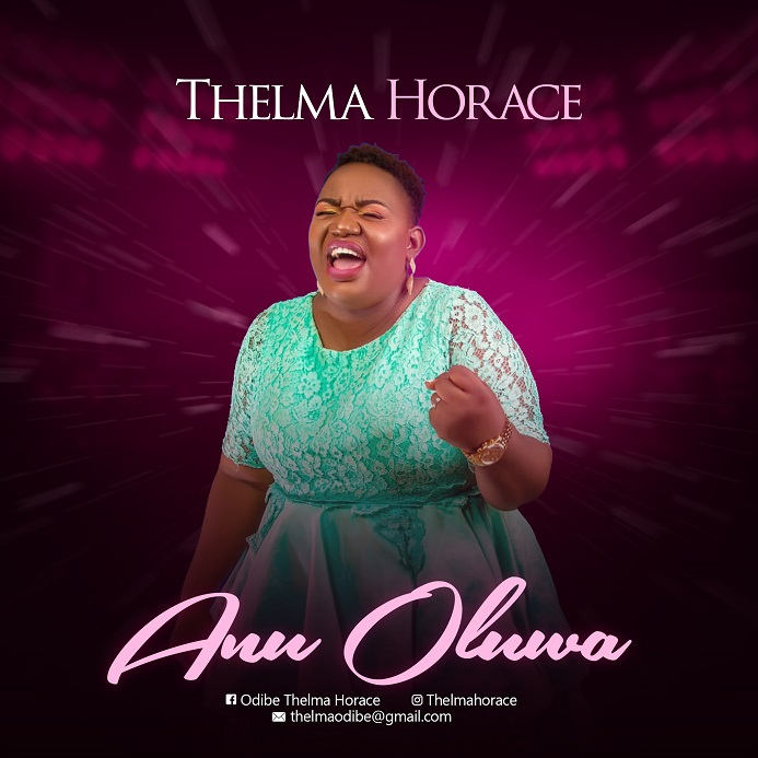Thelma Horace – Anu Oluwa