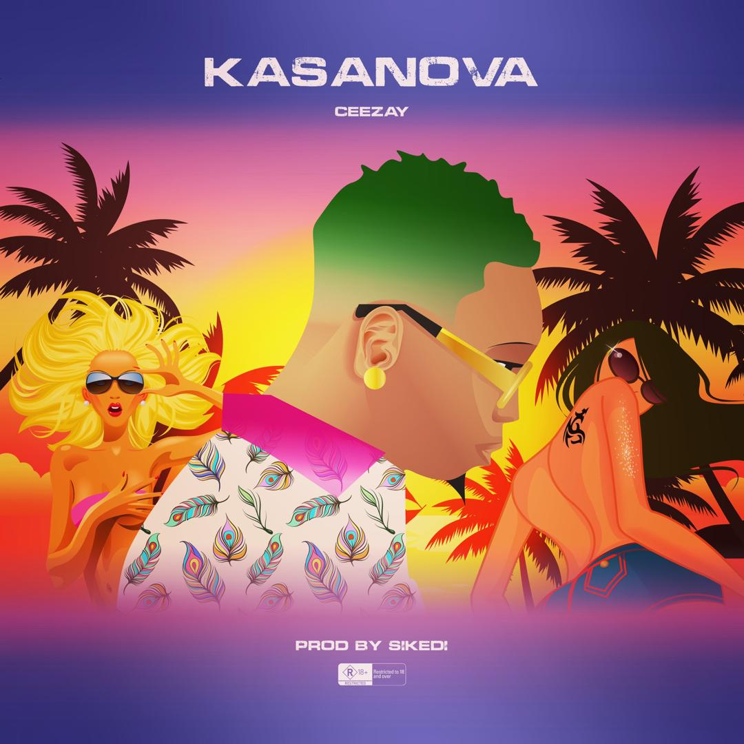 Ceezay – Kasanova