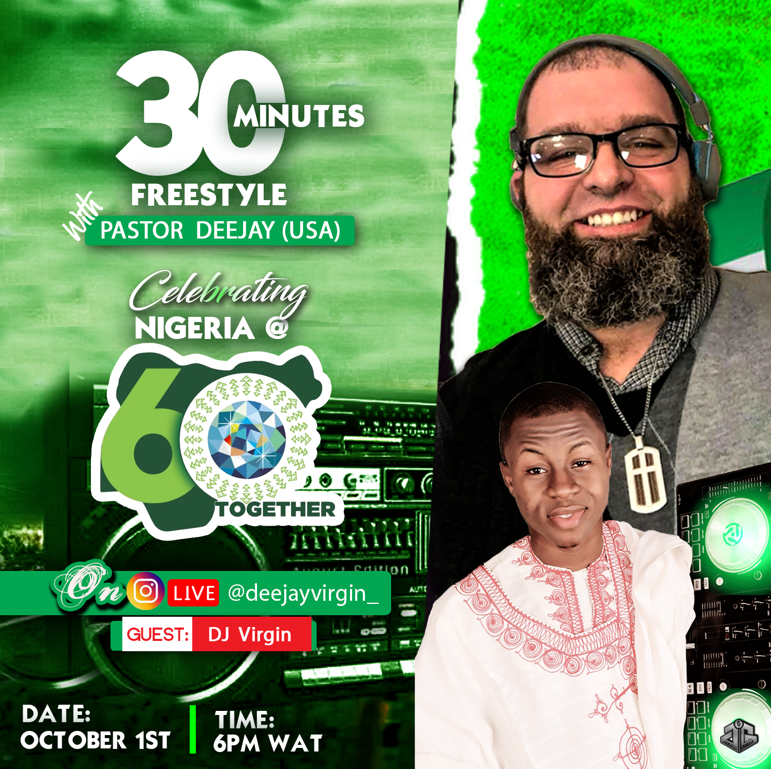 LIVE SHOW: Pastor Deejay (USA) celebrates Nigerian Independence Day With DJ Virgin on Instagram Live