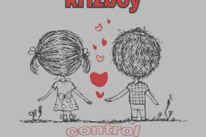 MUSIC: Krizboy – Control