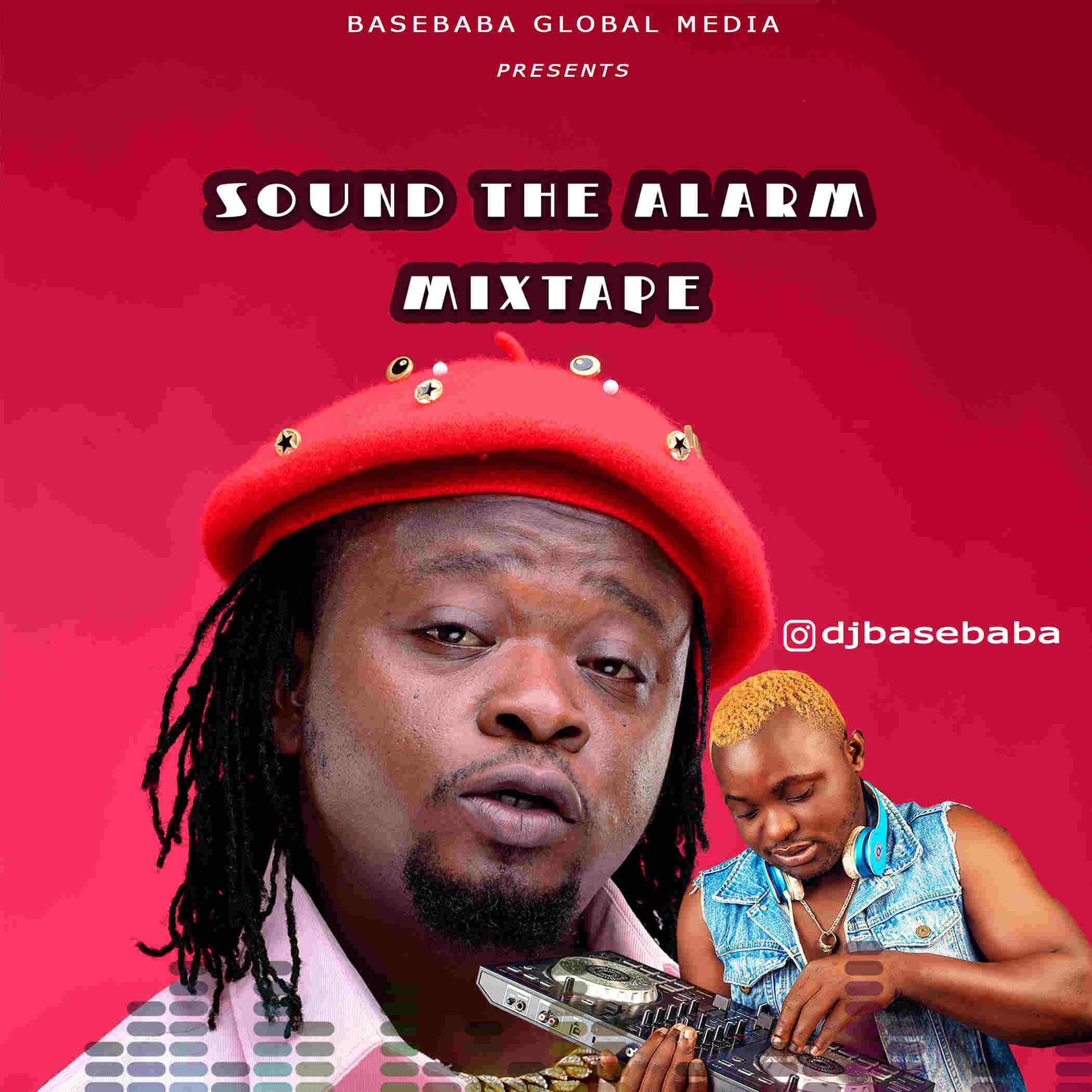 Mixtape: DJ Basebaba – Sound The Alarm Mixtape @djbasebaba