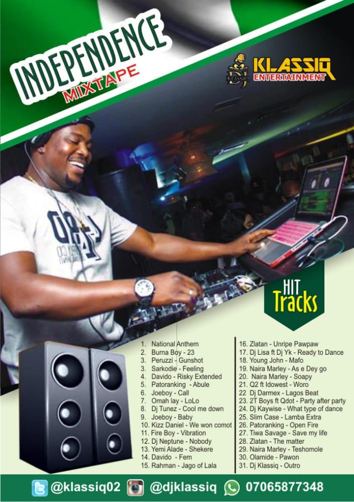 DJ KLASSIQ – HAPPY INDEPENDENT DAY TO NIGERIANS