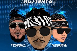 Fesco ft. Teeworld & Megmafia – Activate