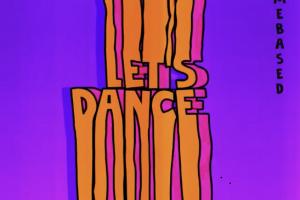 Homebased – Let's Dance
