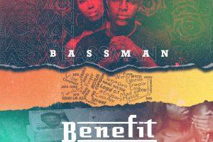 Music | Bassman – Benefit