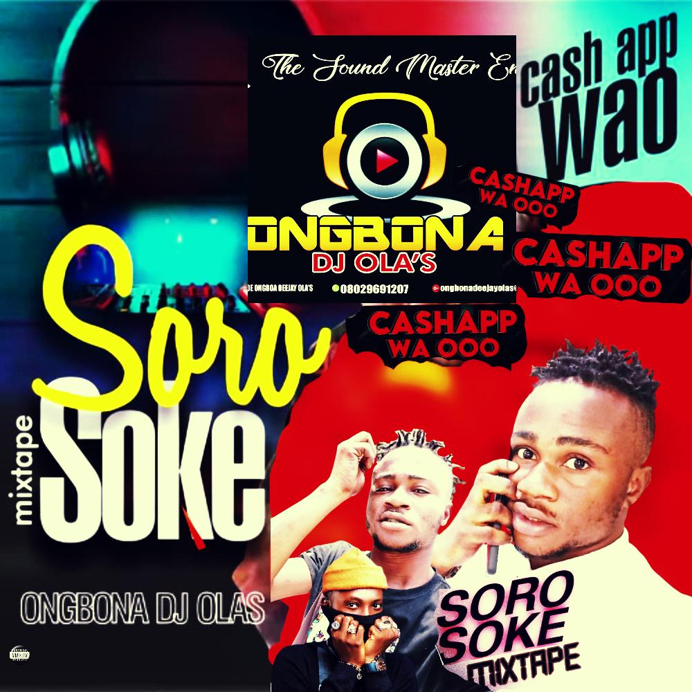 Download Mix: Dj Olas – Soro Soke Vs Cash App Wao (Mixtape) Vol.1
