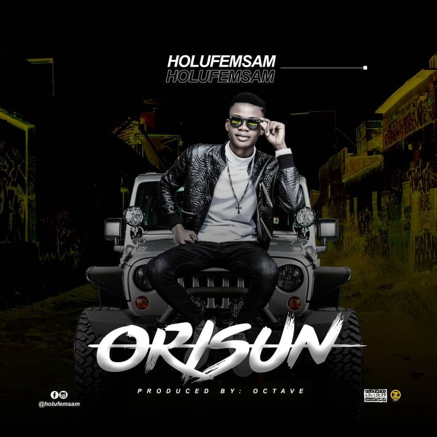 MUSIC: Holufemsam – Orisun
