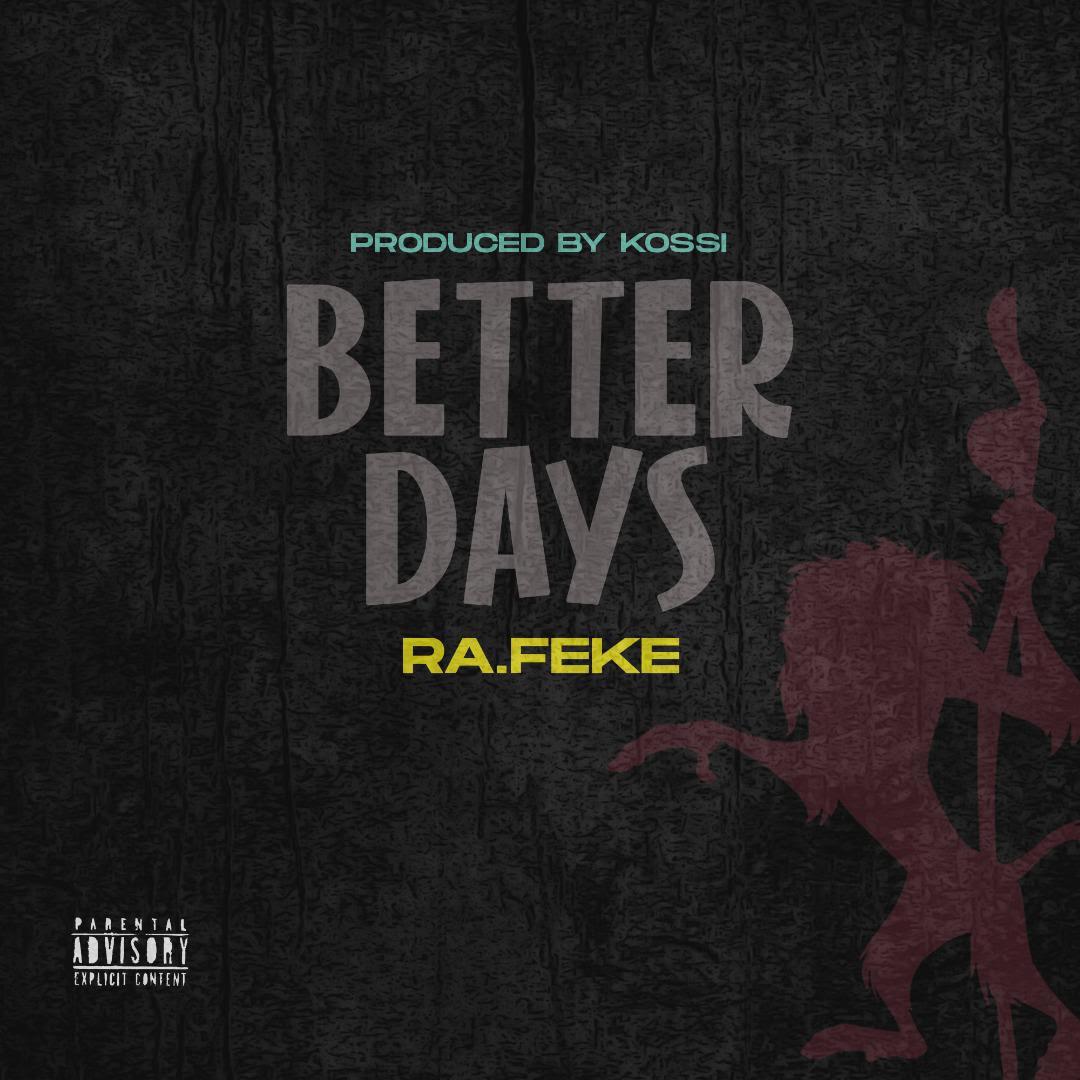 Ra.feke – Better Days