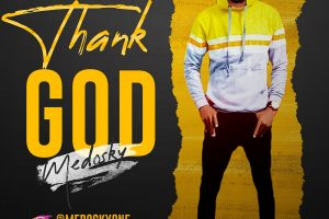 [MUSIC] Medosky – Thank God @medoskyone